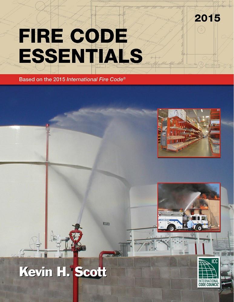Fire Code Essentials 2015 Edition - ISBN#9781609833466
