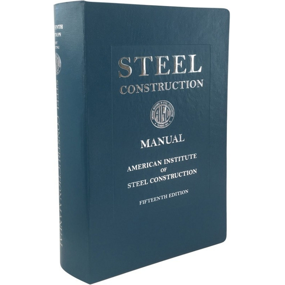 Steel Construction Manual 15th Edition (AISC 325-17)