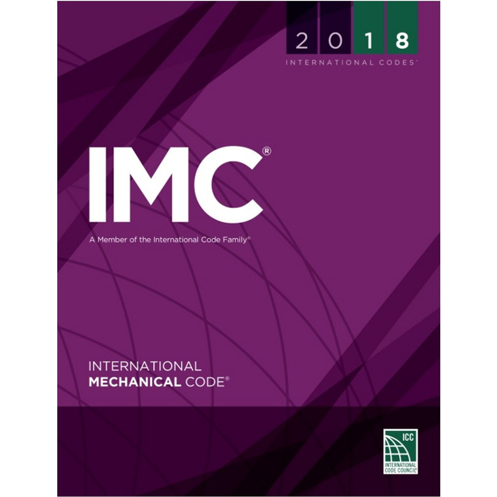 2018 International Mechanical Code - ISBN#9781609837433