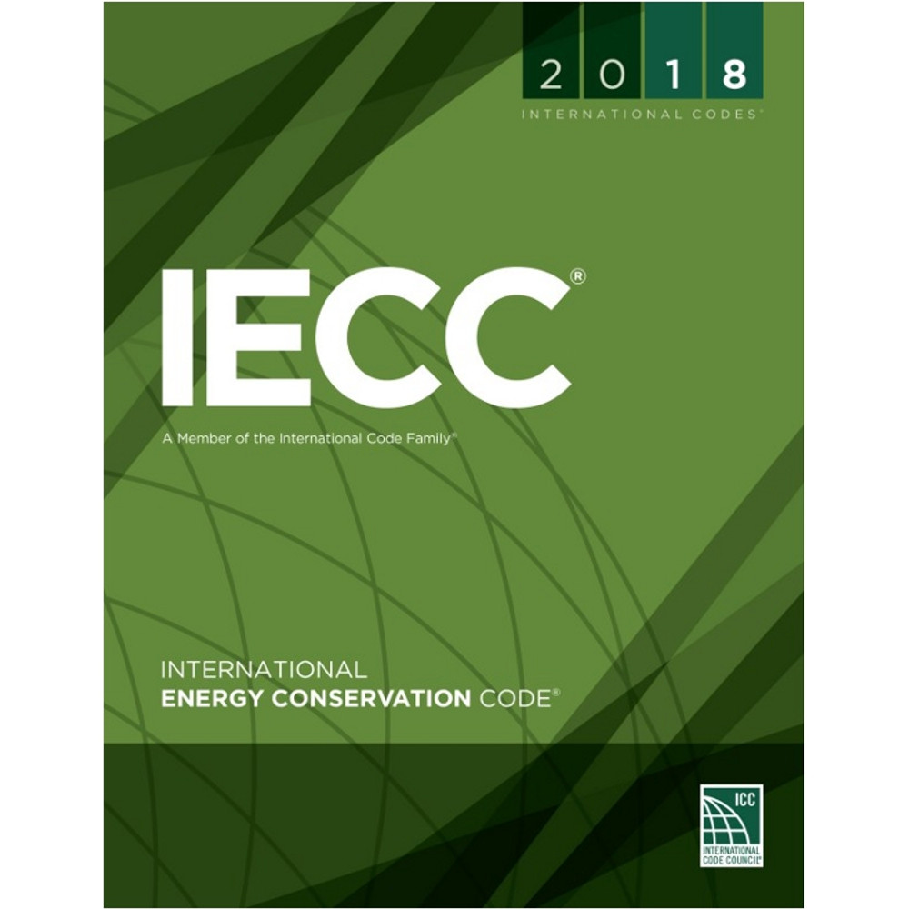 2018 International Energy Conservation Code - ISBN#9781609837495