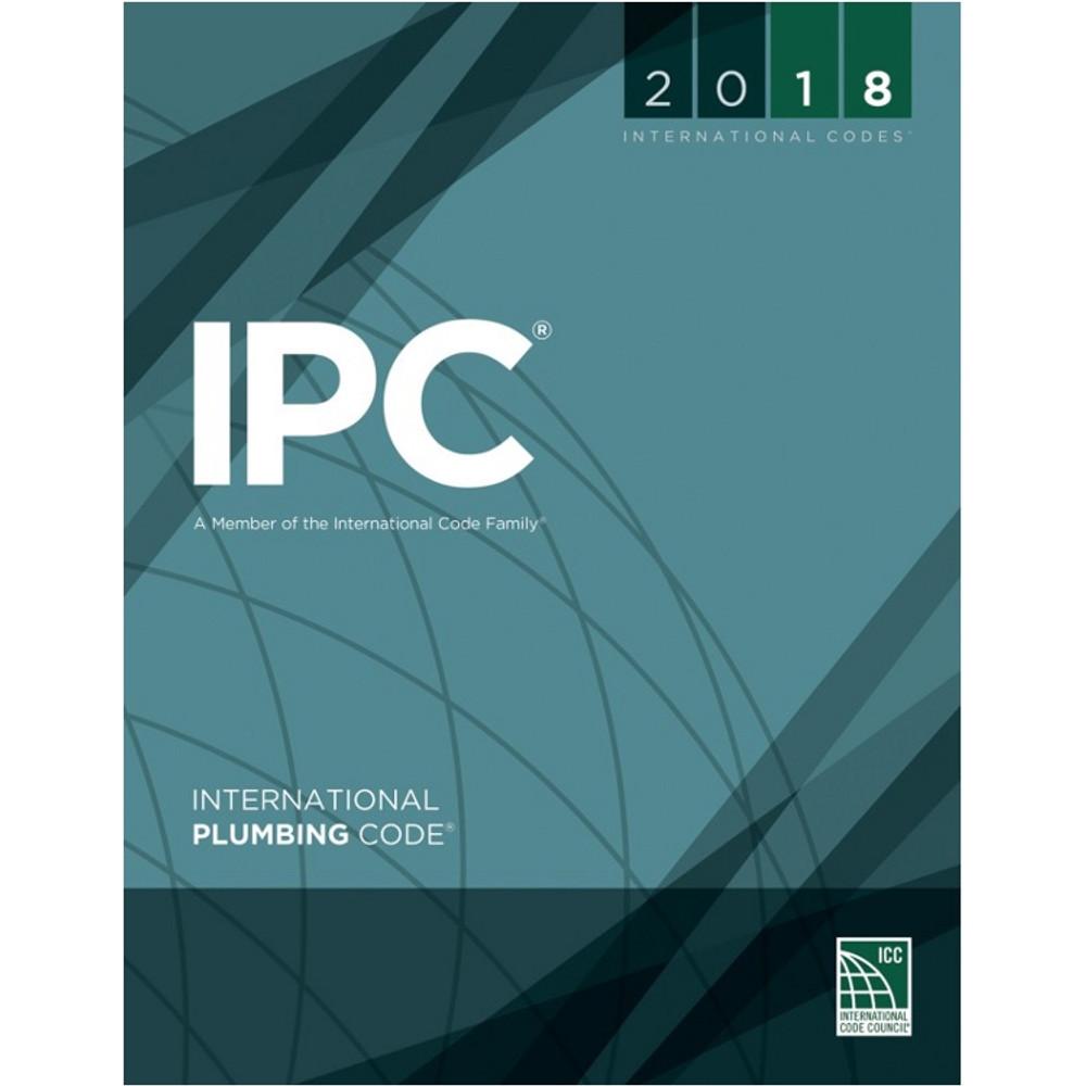 2018 International Plumbing Code - ISBN#9781609837457