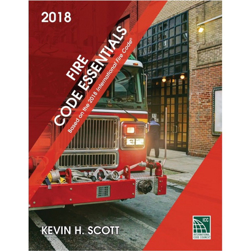 Fire Code Essentials 2018 Edition - ISBN#9781609837860