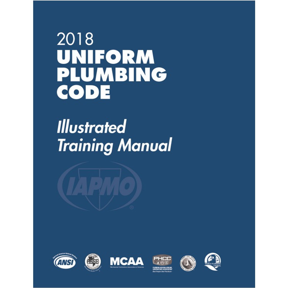 2018 Uniform Plumbing Code Illustrated Training Manual