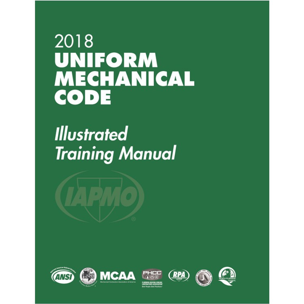 2018 Uniform Mechanical Code Illustrated Training Manual - ISBN#9781944366155