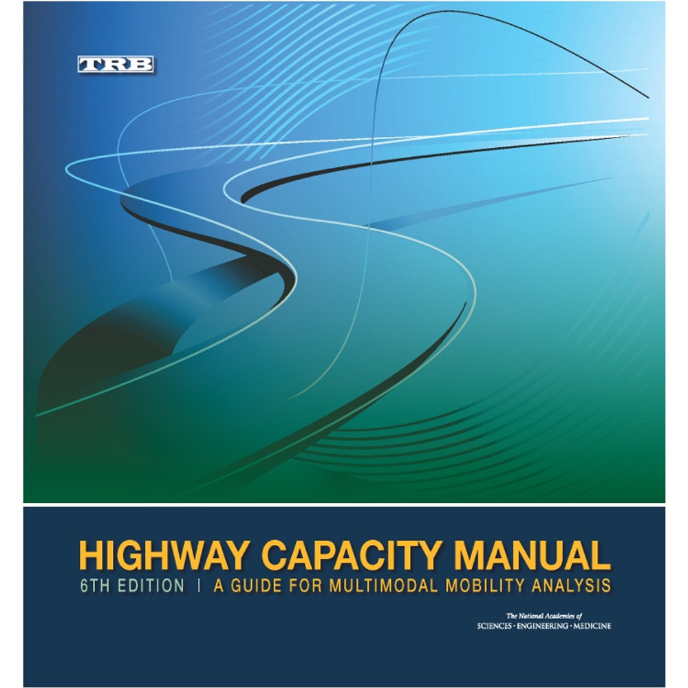 Highway Capacity Manual Transportation Research Board