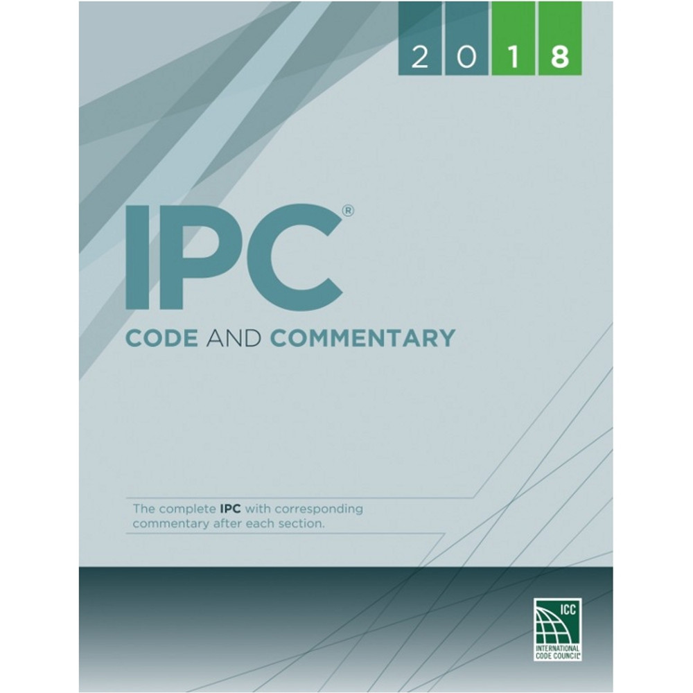 2018 IPC Code and Commentary - ISBN#9781609837747
