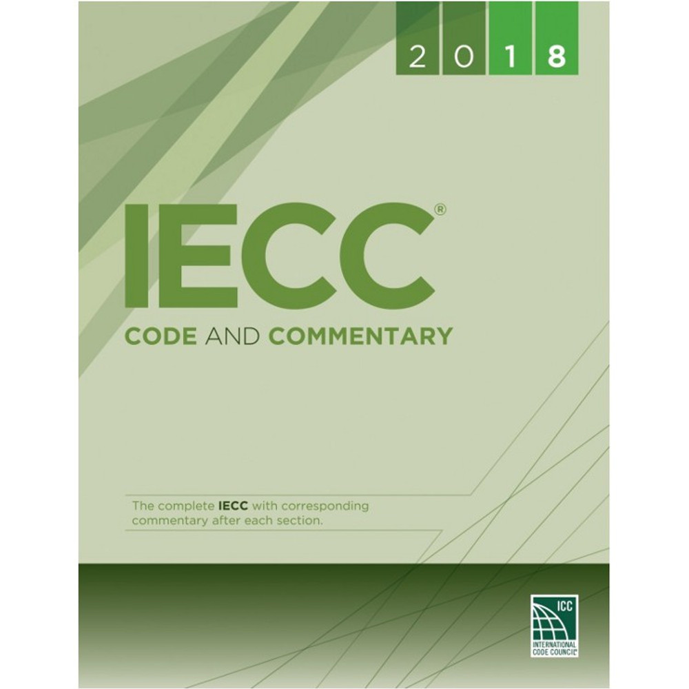 2018 IECC Code and Commentary - ISBN#9781609837716