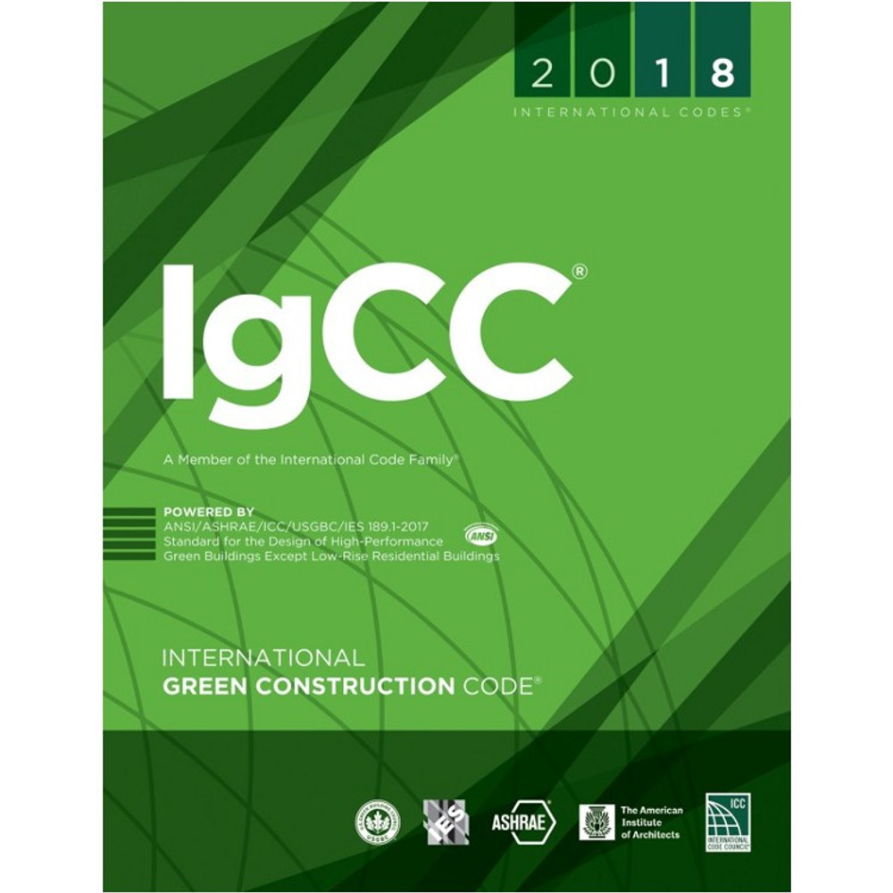 2018 International Green Construction Code - ISBN#9781609837563