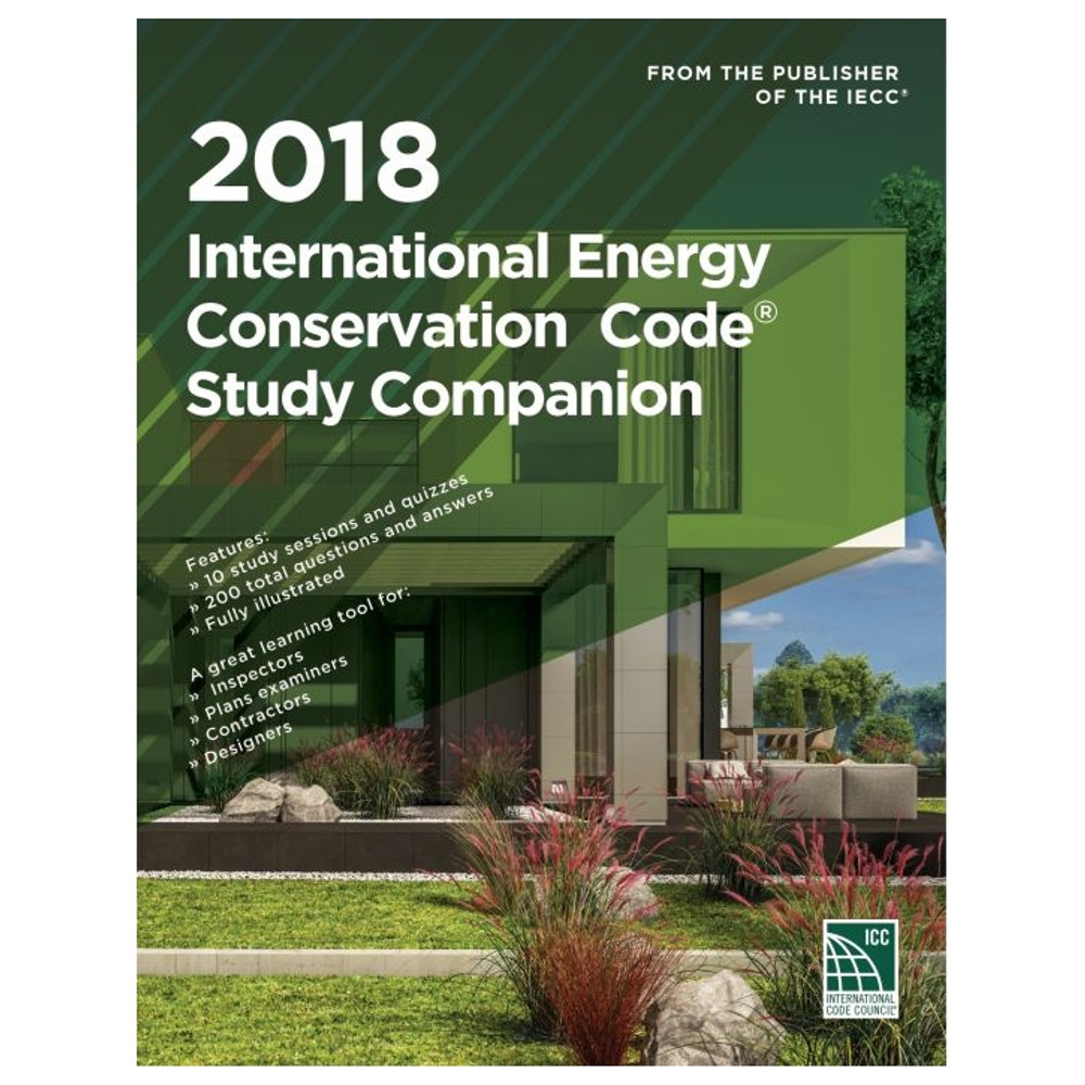 2018 International Energy Conservation Code Study Companion - ISBN#9781609837983