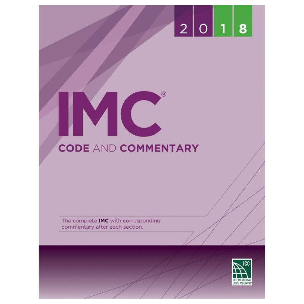 2018 IMC Code and Commentary - ISBN#9781609837754