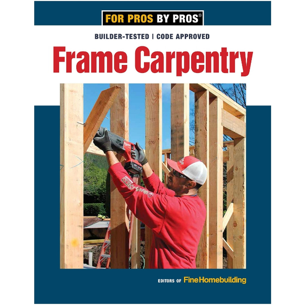 Frame Carpentry-ISBN#9781641550611
