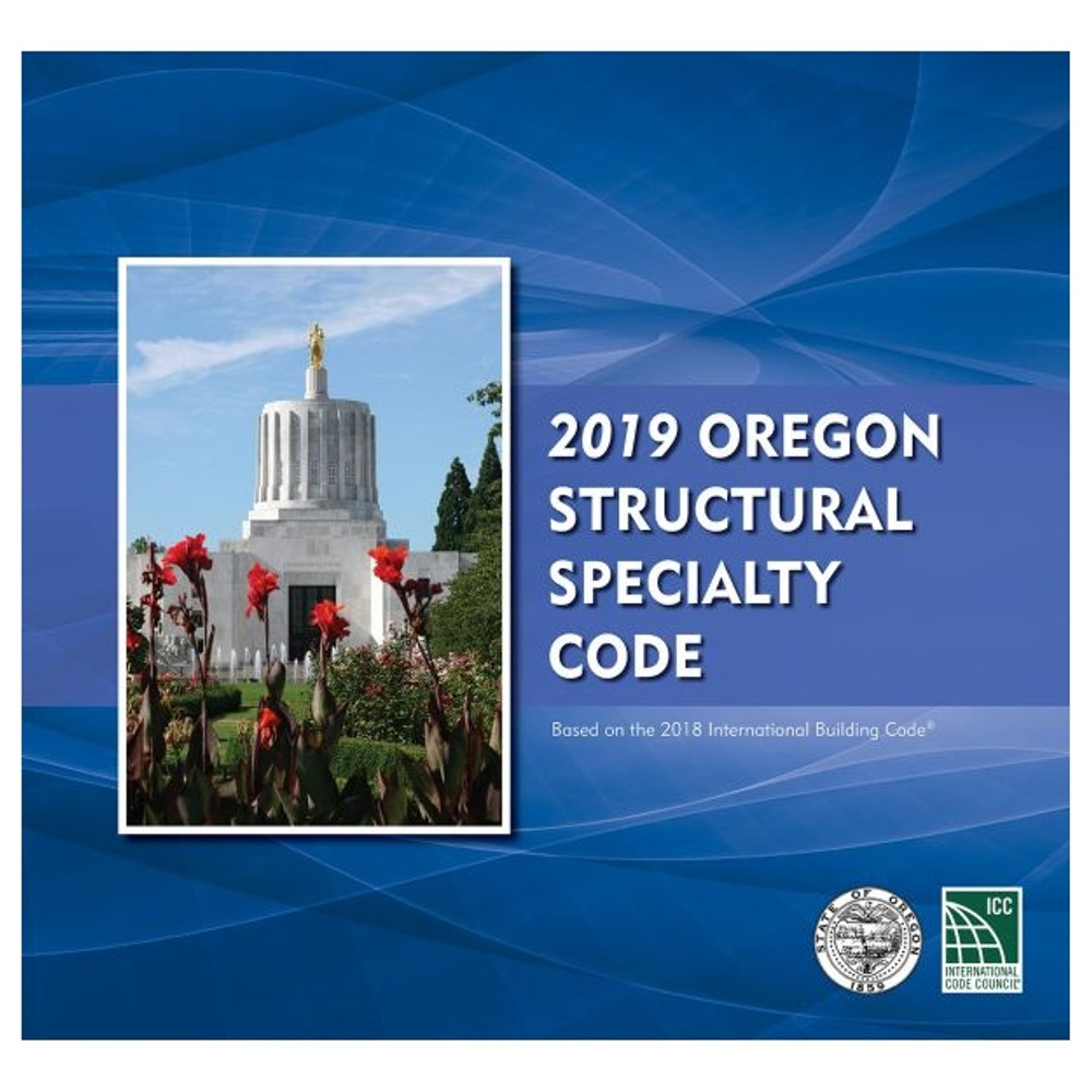 2019 Oregon Structural Specialty Code - ISBN#9781609839093