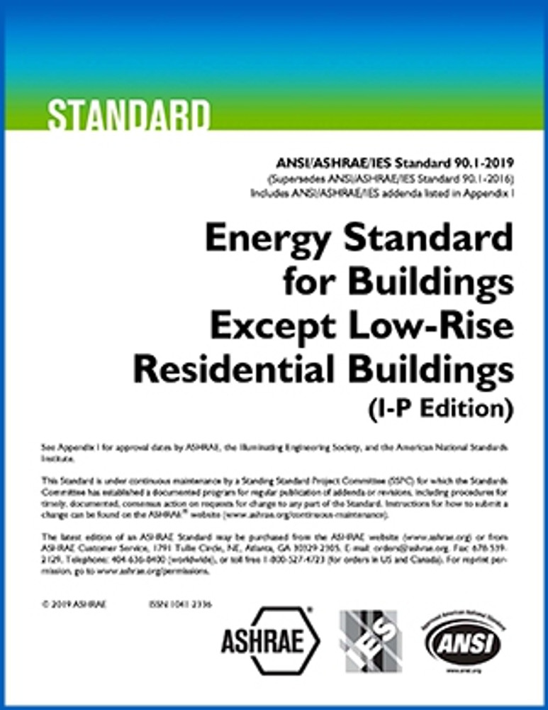ASHRAE 90.1 Energy Standard for Buildings Except Low-Rise Residential Buildings (2019)