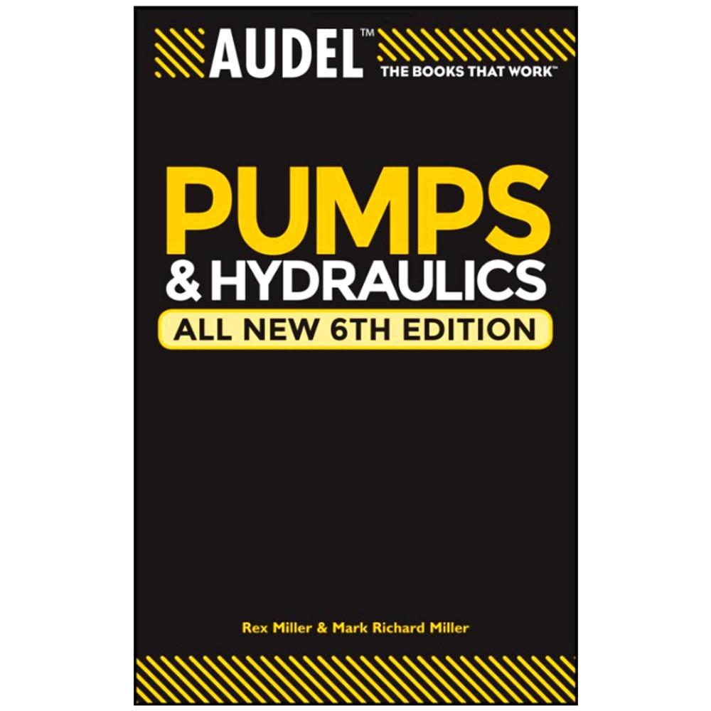 Audel Pumps and Hydraulics - ISBN#9780764571169