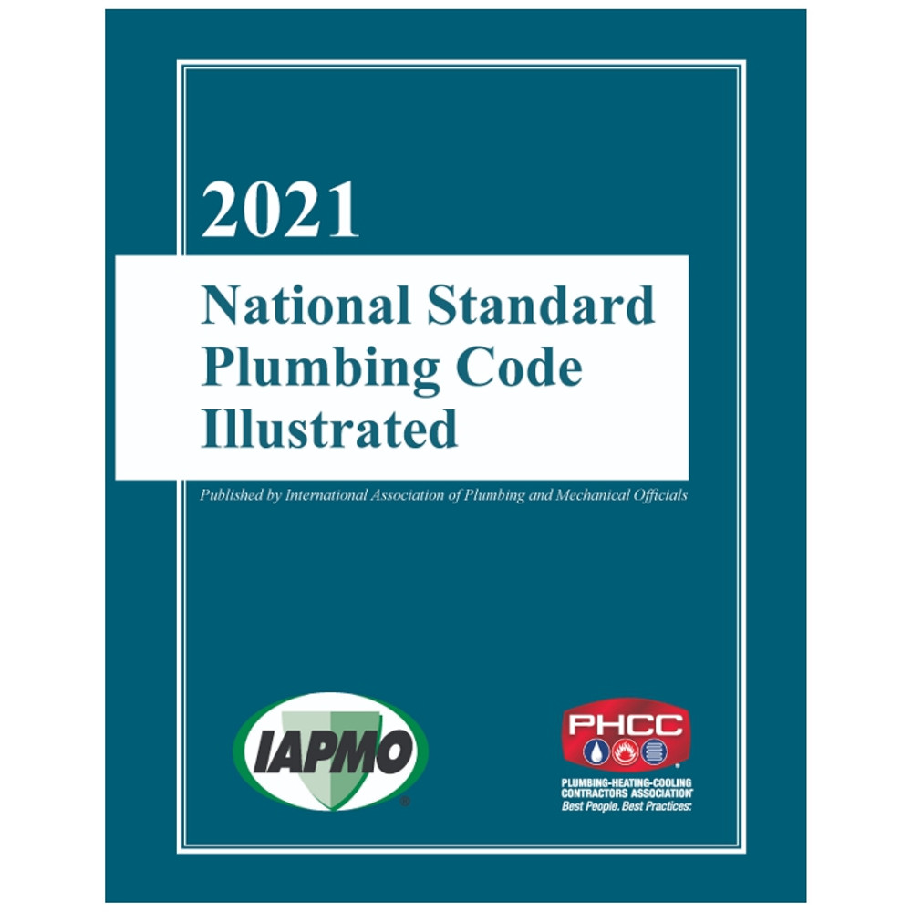 2021 National Standard Plumbing Code Illustrated - ISBN#9781944366407