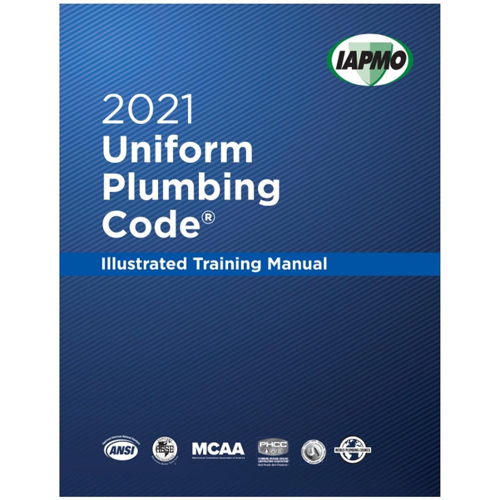 2021 Uniform Plumbing Code Illustrated Training Manual