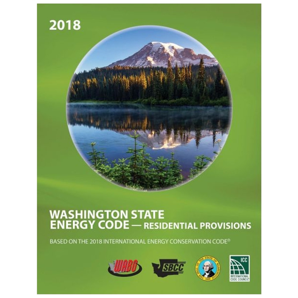 2018 Washington State Energy Code Residential Provisions - ISBN#9781952468056