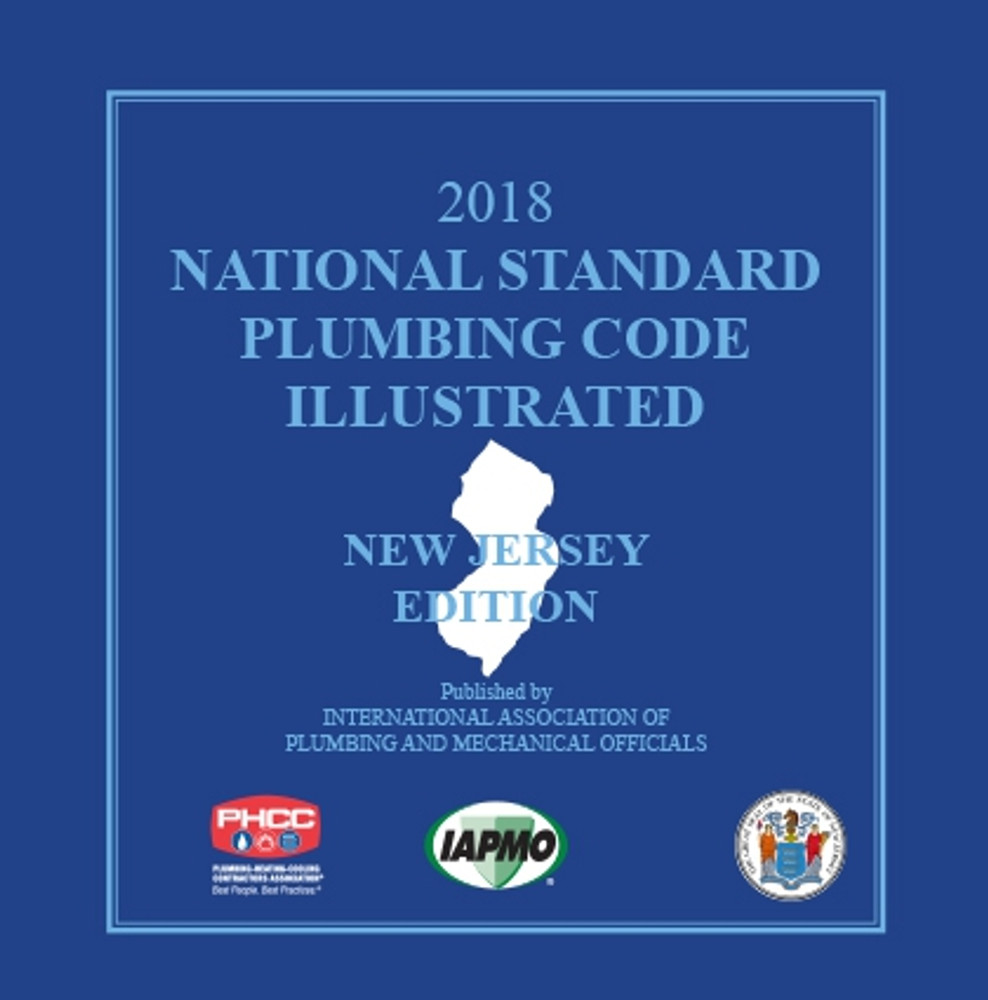 2018 National Standard Plumbing Code Illustrated New Jersey Edition