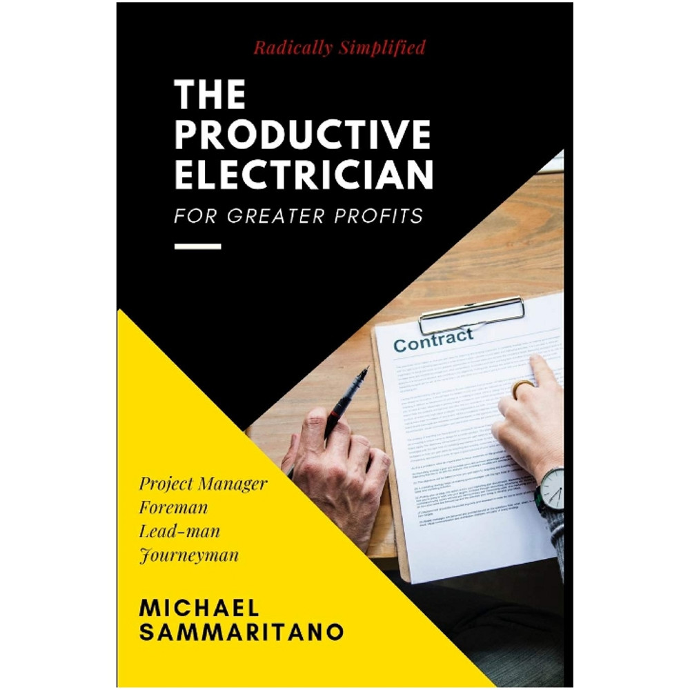 The Productive Electrician - ISBN#9780977154135