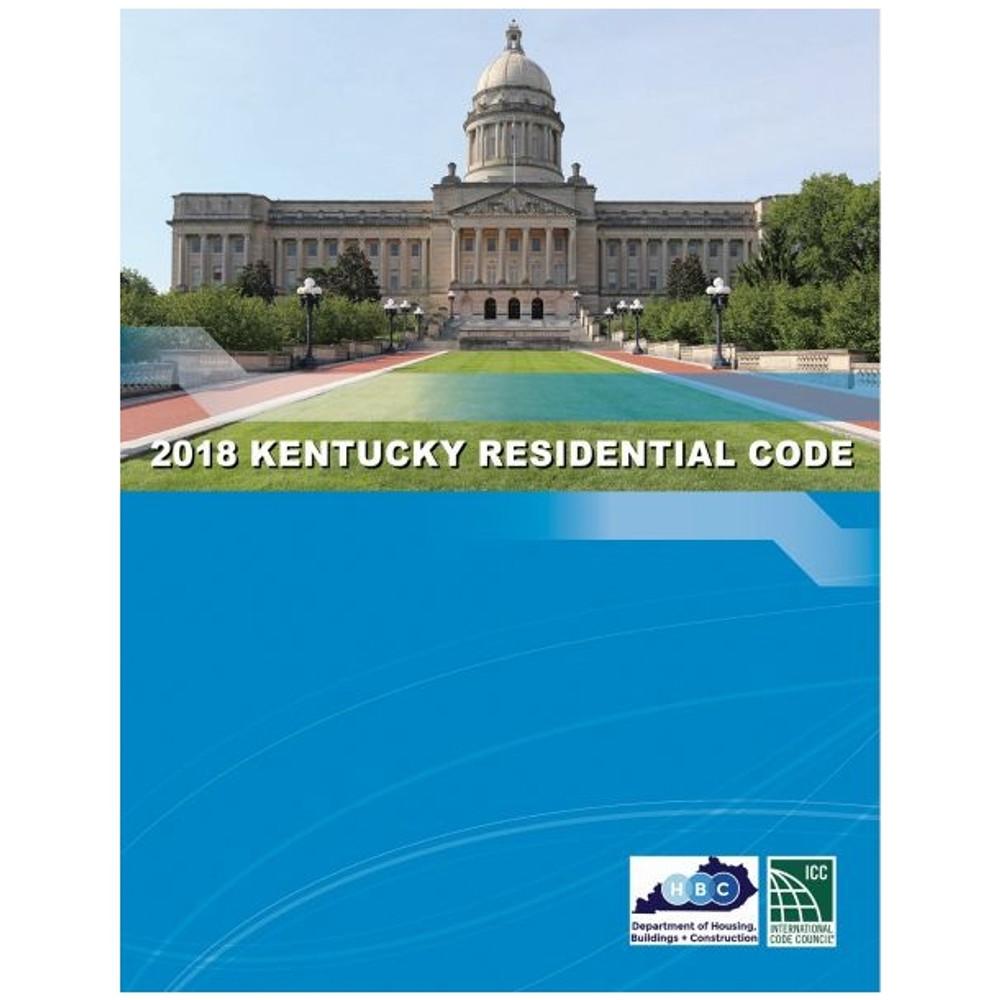 2018 Kentucky Residential Code -ISBN#97819652468858