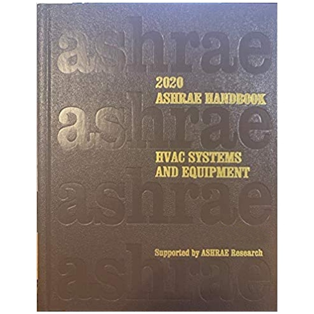 2020 ASHRAE Handbook HVAC Systems and Equipment - ISBN#9781947192522