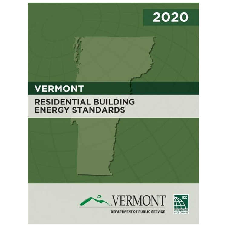 2020 Vermont Residential Building Energy Standards - ISBN#9781952468322