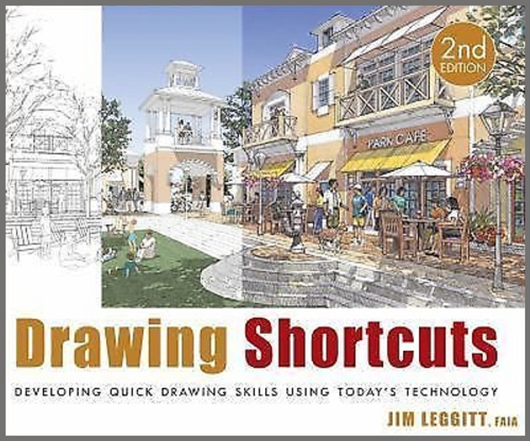 Drawing Shortcuts: Developing Quick Drawing Skills Using Today's Technology 2nd Edition - ISBN#9780470435489