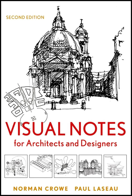 Visual Notes for Architects and Designers 2nd Edition - ISBN#9780470908532