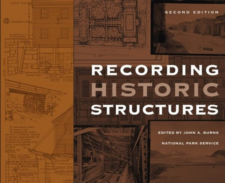 Recording Historic Structures 2nd Edition - ISBN#9780471273806