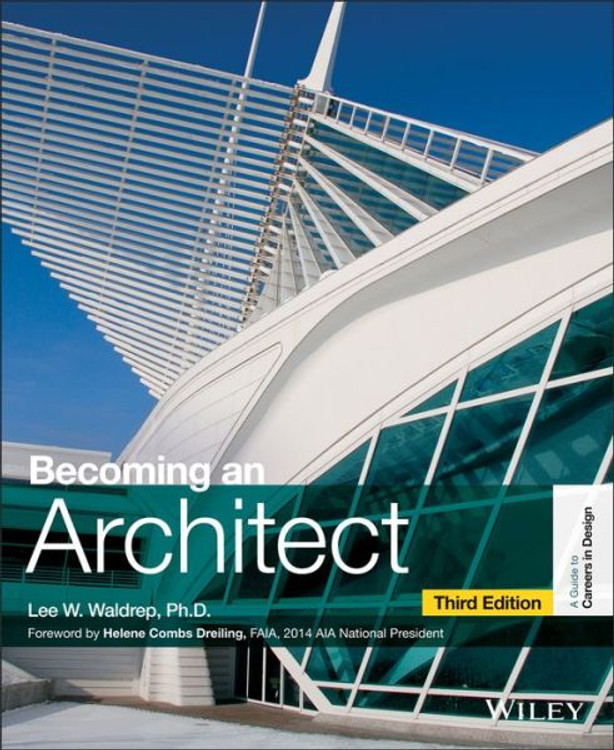 Becoming an Architect 3rd Edition - ISBN#9781118612132