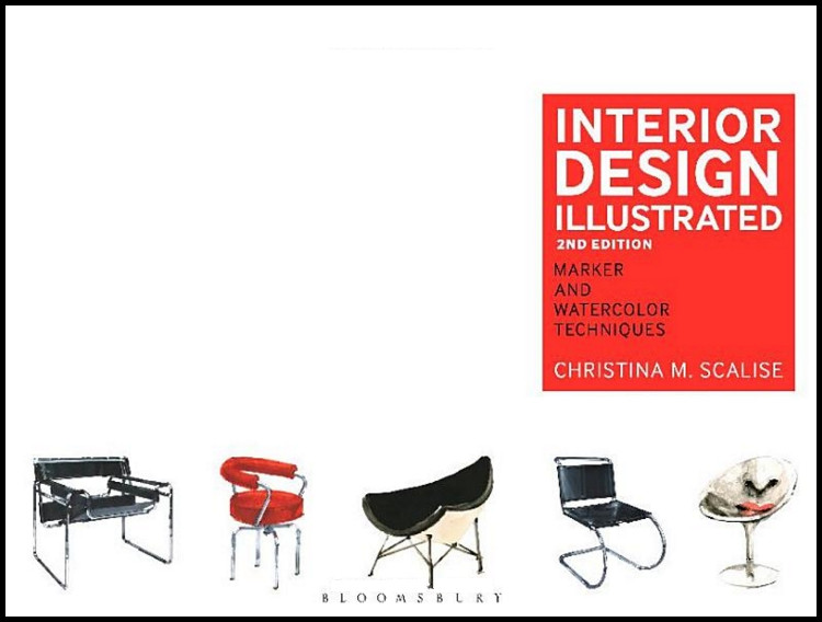 Interior Design Illustrated: Marker and Watercolor Techniques 2nd Edition - ISBN#9781609019174