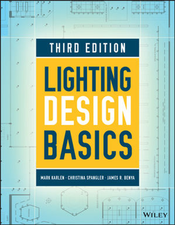 Lighting Design Basics 3rd Edition - ISBN#9781119312277