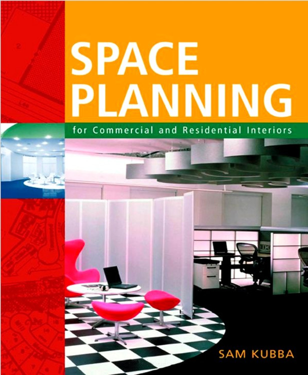 Space Planning for Commercial and Residential Interiors - ISBN#9780071381918