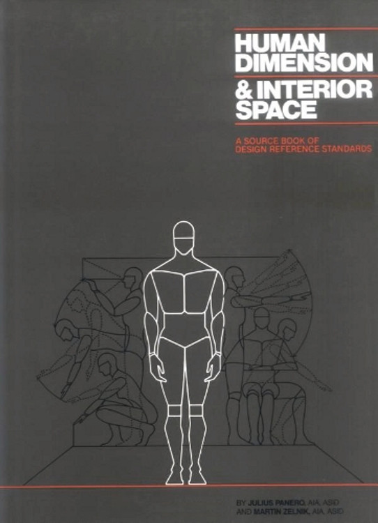 Human Dimension & Interior Space: A Source Book of Design Reference Standards - ISBN#9780823072712