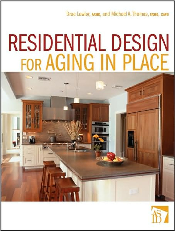 Residential Design for Aging In Place - ISBN#9780470056141