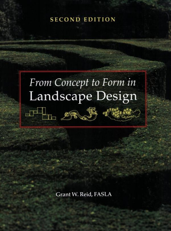 From Concept to Form in Landscape Design 2nd Edition - ISBN#9780470112311