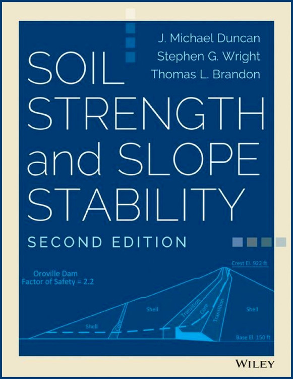 Soil Strength and Slope Stability 2nd Edition - ISBN#9781118651650