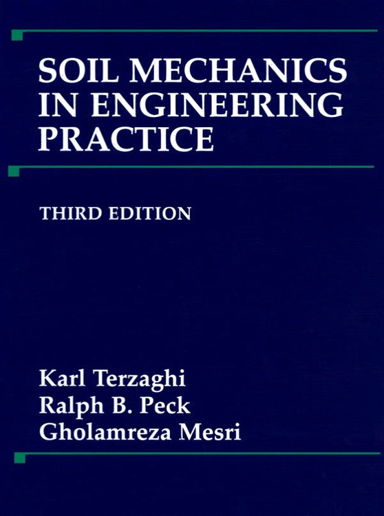 Soil Mechanics in Engineering Practice 3rd Edition - ISBN#9780471086581