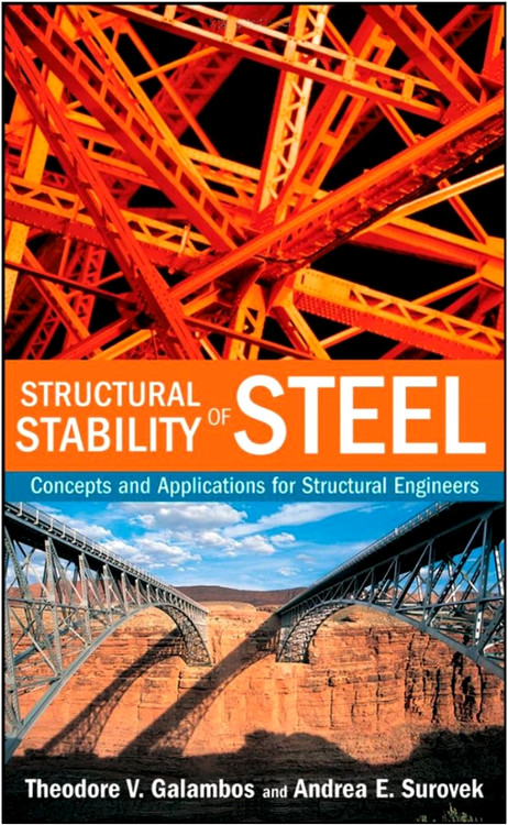 Structural Stability of Steel: Concepts and Applications for Structural Engineers - ISBN#9780470037782