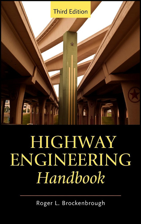 Highway Engineering Handbook 3rd Edition - ISBN#9780071597630