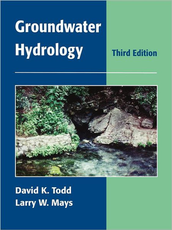 Groundwater Hydrology 3rd Edition - ISBN#9780471059370