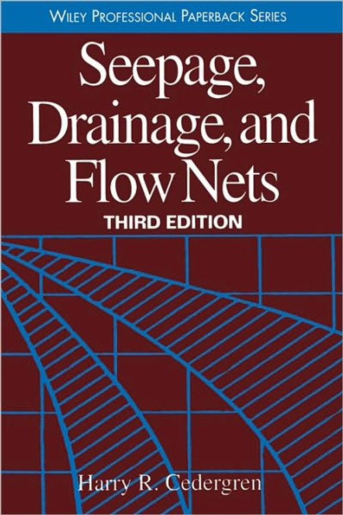 Seepage, Drainage and Flow Nets 3rd Edition - ISBN#9780471180531