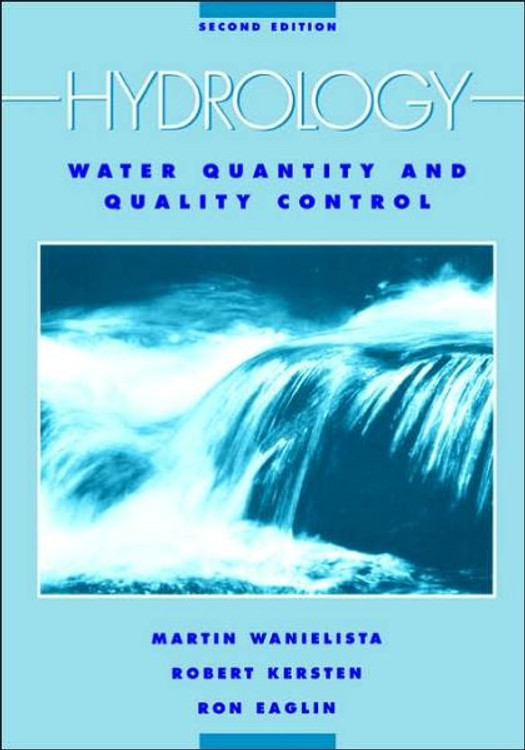 Hydrology: Water Quantity and Quality Control 2nd Edition - ISBN#9780471072591