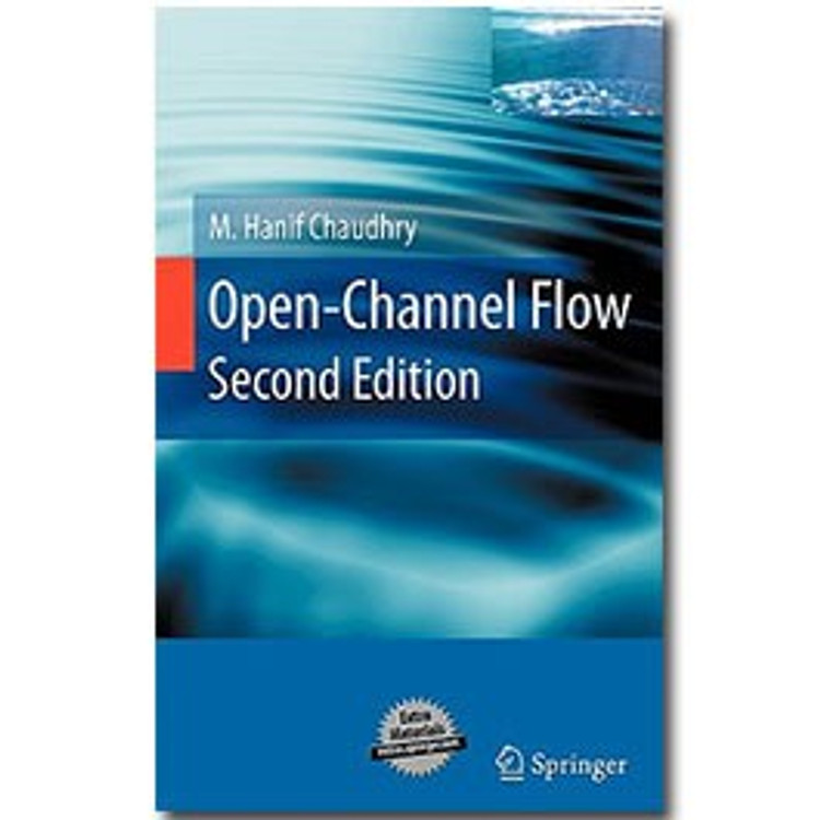 Open-Channel Flow 2nd Edition - ISBN#9780387301747