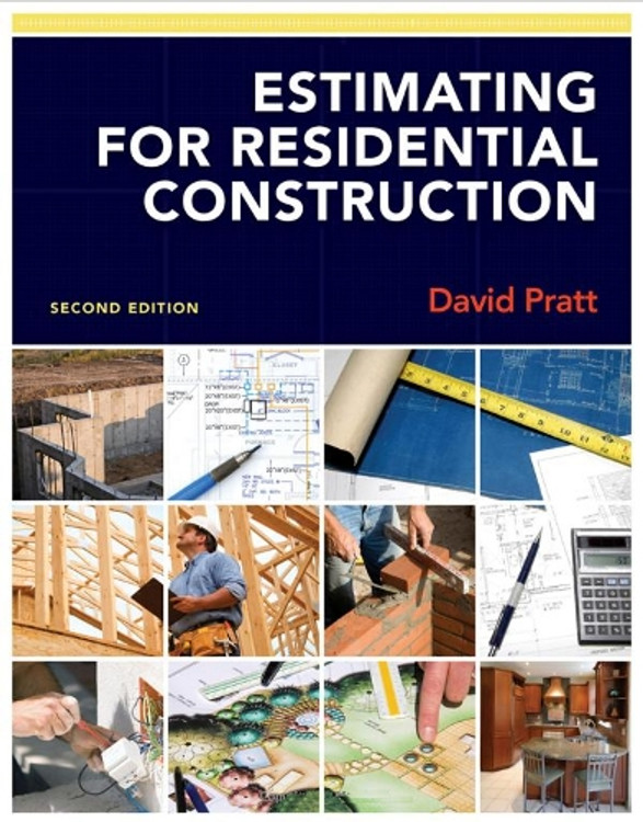 Estimating for Residential Construction 2nd Edition - ISBN#9781111308872