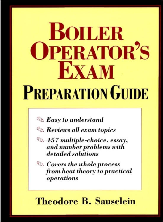 Boiler Operator's Exam Preparation Guide - ISBN#9780070579682
