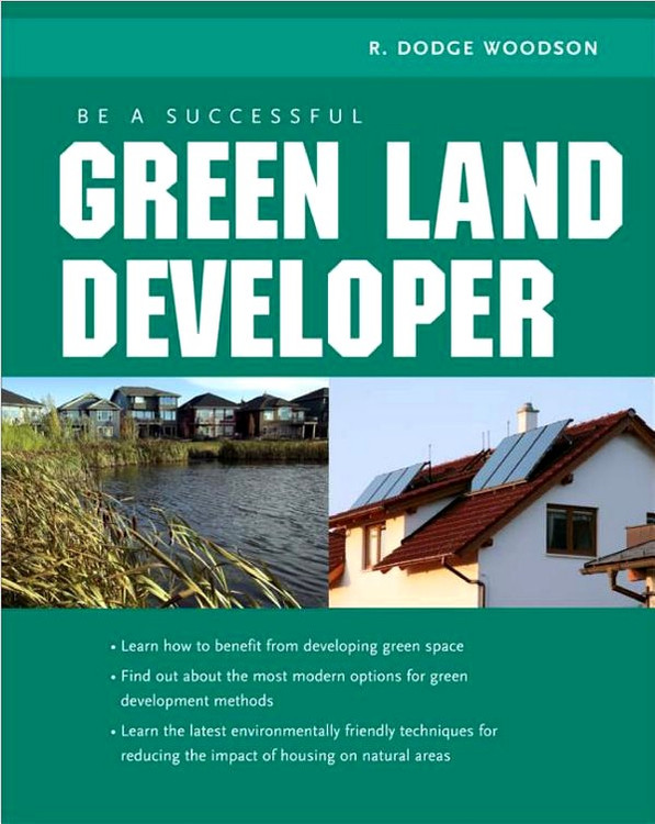 Be A Successful Green Land Developer - ISBN#9780071592598