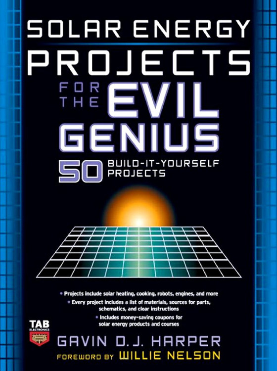 Solar Energy Projects for the Evil Genius - ISBN#9780071477727