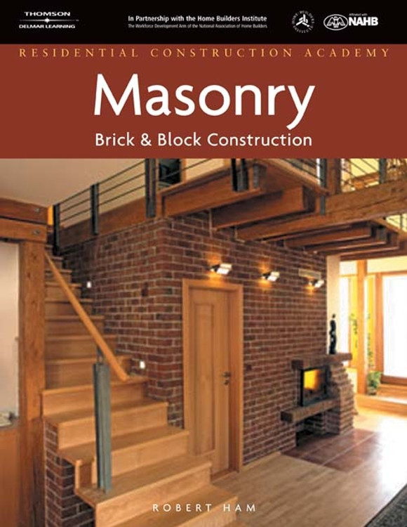 DVD for Residential Construction Academy: Masonry, Brick and Block Construction - ISBN#9781418052881