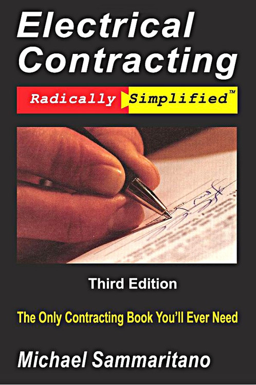 Electrical Contracting 3rd Edition - ISBN#9780977154128